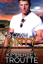 Down and Dirty: SEAL EXtreme Team Short…