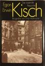 Egon Erwin Kisch. Der rasende Reporter. Eine Biografie. - Fritz Hofmann