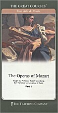 The Operas of Mozart, Part 3 (The Teaching…
