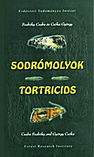 Sodrómolyok = Tortricids by…