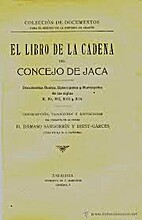 El libro de la cadena del concejo de Jaca…