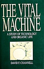 The Vital Machine: A Study of Technology and…