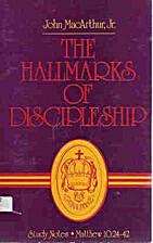 The Hallmarks of Discipleship: Study Notes,…
