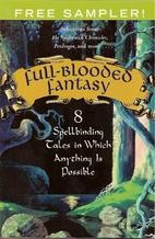 Full Blooded Fantasy by Nancy Farmer