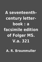 A seventeenth-century letter-book : a…