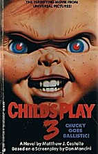 Child's Play 3 by Matthew J. Costello