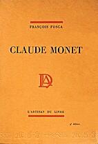 Claude Monet by François Fosca