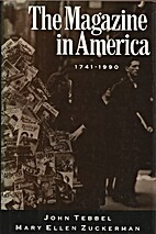 The Magazine in America, 1741-1990 by John…