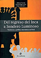 Del regreso del Inca a Sendero Luminoso:…