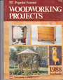 Popular Science Woodworking Projects Yearbook, 1988 - n/a