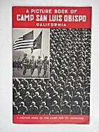 A Picture Book of Camp San Luis Obispo,…