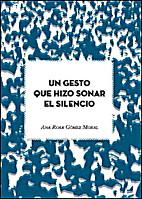 Un gesto que hizo sonar el silencio (Spanish…
