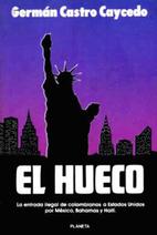 El Hueco (Coleccion Documento) by German C.…