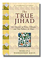 The true jihad : the concepts of peace,…