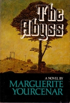 The Abyss by Marguerite Yourcenar