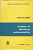 Trattato di medicina psicosomatica by Arthur…