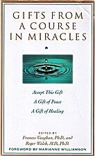 Gifts from A Course in Miracles by Helen…