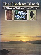 Chatham Islands: Heritage and Conservation…