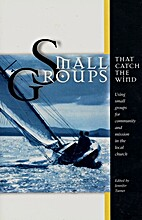 Small groups that catch the wind : using…