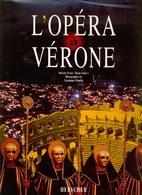 L'Opéra à Vérone by Roberto Pasini