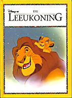 Disney se Die Leeukoning by H.J.M. Retief