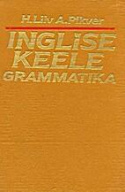 Inglise keele grammatika by Heino Liiv