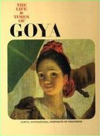 The Life and Times of Goya by Mario Lepore