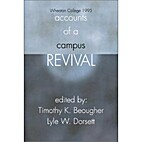Accounts of a Campus Revival: Wheaton…