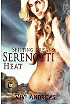 Serengeti Heat: Serengeti Shifters, Book 1…