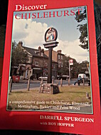Discover Chislehurst and its Environs. A…