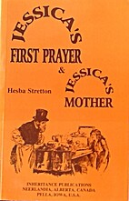 Jessica's First Prayer & Jessica's Mother by…
