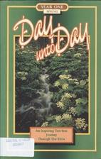 Day Unto Day Year One Springl by Nizar…