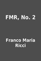 FMR, No. 2 by Franco Maria Ricci