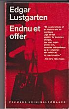 Endnu et Offer by Edgar Lustgarten