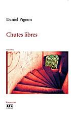 Chutes libres by PIGEON Daniel
