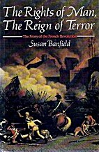 The Rights of Man, the Reign of Terror: The…