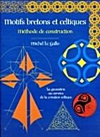 Motifs bretons et celtiques : Méthode de…