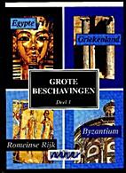 Grote Beschavingen : Egypte, Griekenland,…