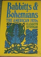 THE AMERICAN 1920s - Babbitts and Bohemians…