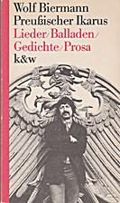 Preußischer Ikarus. Lieder, Balladen,…