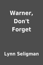 Warner, Don't Forget by Lynn Seligman