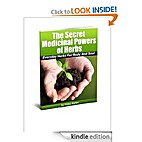The Secret Medicinal Powers Of Herbs by…