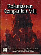 Rolemaster Companion VII by Monte J. Cook