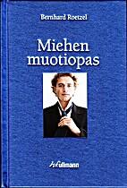 Miehen muotiopas by Bernhard Roetzel
