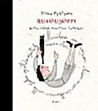 Runousoppi : teoria ja käytäntö by Tiina…