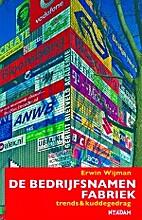 De bedrijfsnamenfabriek: Trends en…