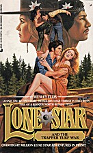 Lone Star and the Trapper Turf War by Wesley…