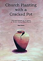 Church Planting With A Cracked Pot (Life and…