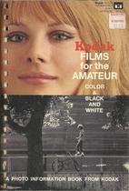 Kodak Films for the Amateur Color & Black…
