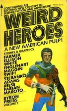 Weird Heroes: Vol. 2 by Byron Preiss